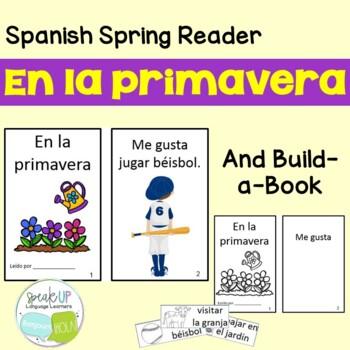 En la primavera Spanish Reader & Build-A-Book for Spring {