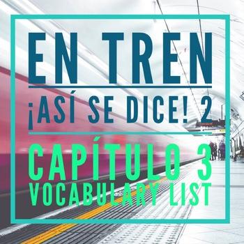 En tren, ¡Así se dice! 2 Capítulo 3 Vocab