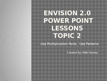 EnVision 2.0 Grade 3 Power Point Lessons-Topic 2