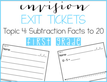 EnVision Exit Tickets: 1st Grade  | Topic 4 | Subtraction Facts to 20