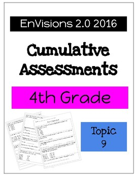 EnVision Math 2.0 4th Grade Cumulative Assessment Topic 9