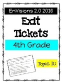 EnVision Math 2.0 4th Grade Exit Tickets Topic 10