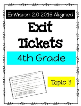 EnVision Math 2.0 4th Grade Exit Tickets Topic 8