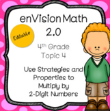EnVision Math 2.0 2016 4th Grade Topic 4 Multiplying 2-Digit Numbers PowerPoint