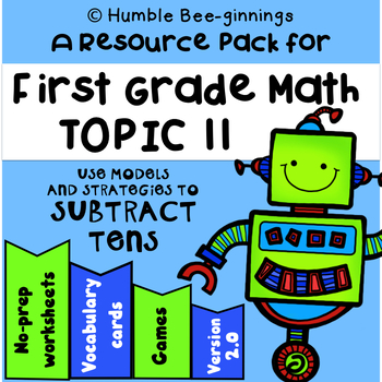 First Grade Math - Topic 11; Subtracting Tens and Ones