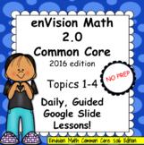 enVision Math 2.0 Common Core (2016) Grade 4 Topics 1-4 BU