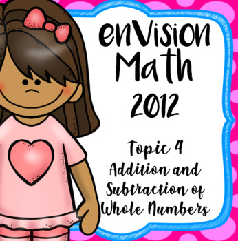 EnVision Math CCSS Grade 4, Topic 4 Addition and Subtraction, Daily Powerpoints