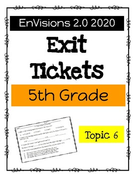 EnVision Math 2020 2.0 5th Grade Exit Tickets Topic 6