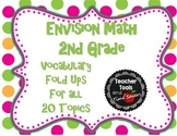 EnVision Math 2nd Grade Vocabulary Fold ups for all 20 Topics