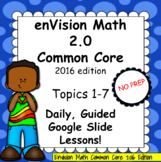 Topics 1-7 BUNDLE, Grade 4 EnVision Math 2.0, Daily Guided PowerPoint Lessons