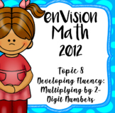 EnVision Math CCSS Grade 4 Topic 8 Multiplying 2-Digit Numbers, Daily Powerpoint