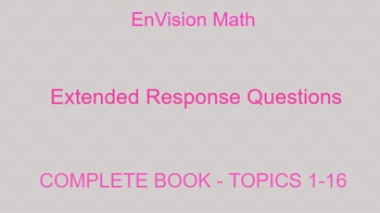 EnVision Math Extended Response Questions - ALL TOPICS