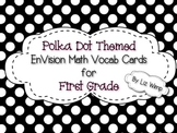 EnVision Math First Grade Vocabulary Cards {Polka-Dot Themed!}