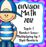 EnVision Math CCSS Grade 4, Topic 5 Multiply 1-Digit Numbers- Daily Powerpoints