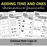 Adding with Tens and Ones EnVision Math Topic 10 Interactive Journal/Notebook