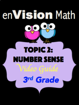 EnVision Math: Topic 2 Number Sense Interactive Digital Path Video Guide 3rd