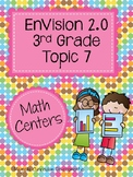 EnVisions 2.0 Math Centers Grade 3 Topic 7