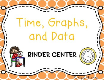 Times, Graphs, and Data Binder Center