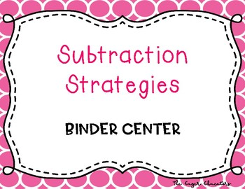 EnVisions Binder Center: Topic 3 - Subtraction Strategies