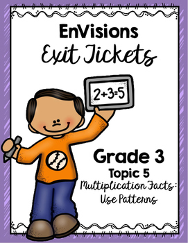 EnVisions Exit Tickets Grade 3 Topic 5