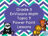 Grade 3 EnVisions Math Topic 9 Common Core Version Inspire