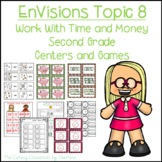 EnVisions Topic 8 Work With Time and Money Centers and Games Second Grade