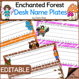 Enchanted Forest Classroom Theme - Editable Desk Name Plates