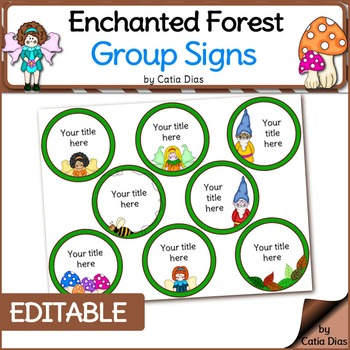 Enchanted Forest Classroom Theme - Group Signs - editable