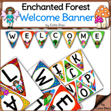Enchanted Forest Classroom Theme - Welcome Banner