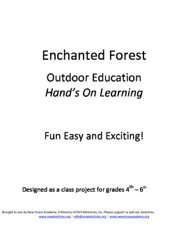Enchanted Forest - Hand's-On-Learning - For grades 4th - 6th
