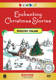 Enchanting Christmas Stories- Bilingual in Italian & English-5 stories