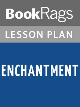 Enchantment Lesson Plans