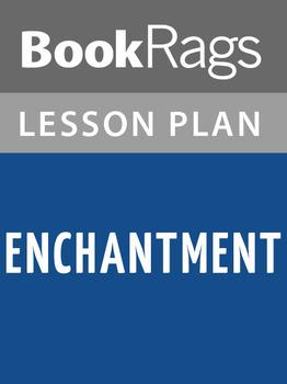 Enchantment Lesson Plans
