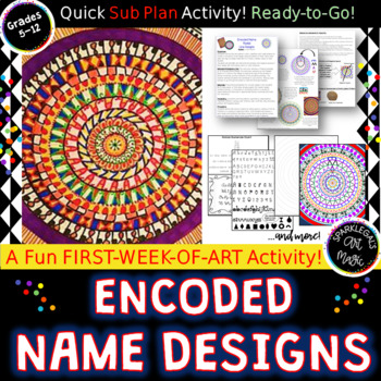 Encoded Radial Name Design- Sub Lesson or  Fun Elements and Principles Lesson!
