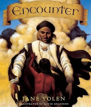 Encounter by Jane Yolen:  The Native American Experience