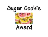 Encourage You Best Student Work With the Sugar Cookie Award