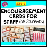 Encouragement Cards for STAFF (or Students!) SET 4