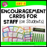 Encouragement Cards for STAFF (or Students!) SET 5