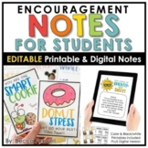 Encouragement Notes For Students - EDITABLE | Printable | Digital