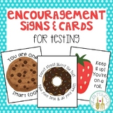Encouragement Signs - Testing
