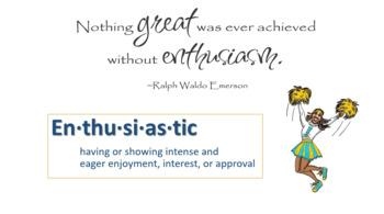Encouraging Enthusiasm