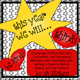 Encourage Positive Mind Sets, Behaviors, Character, Fun, Rules Bulletin Board