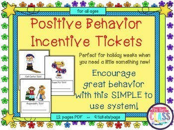 Positive Behavior Incentive Tickets are A Simple Behavior Helper