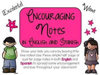 Encouraging Notes ~ English and Spanish