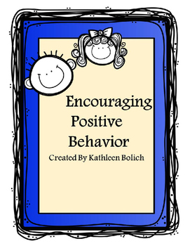 Encouraging Positive Behavior