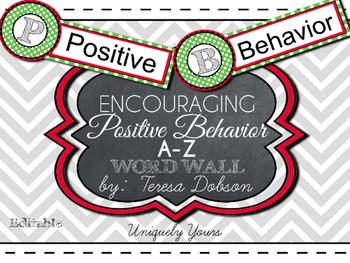 Encouraging Positive Behavior A-Z words {Editable}