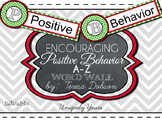 Encouraging Positive Behavior A-Z words {Editable}