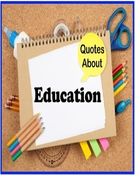 Encouraging Quotes for Education