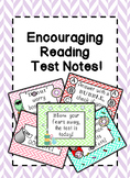 Encouraging Reading Test Notes