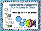 "Motivating Students to Participate: ""3 Fish Tickets"""